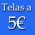 TELAS A 5€ METRO